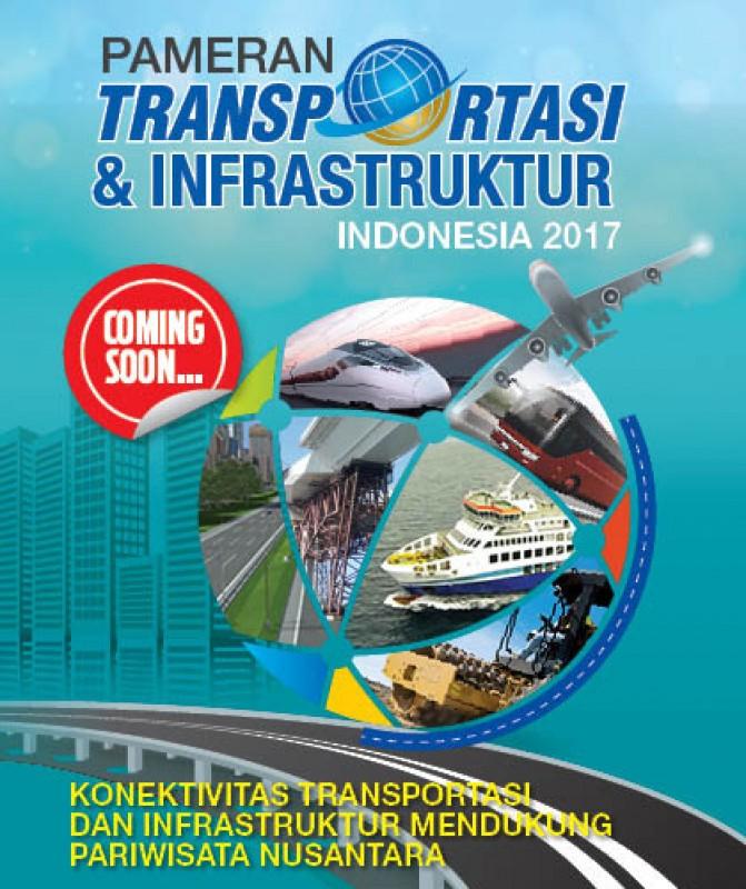 Pameran Transportasi Indonesia 2017 Siap Digelar